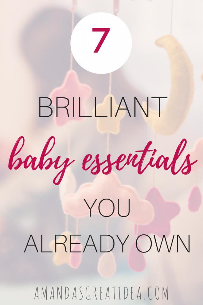 7 Baby Essentials You Already Own
