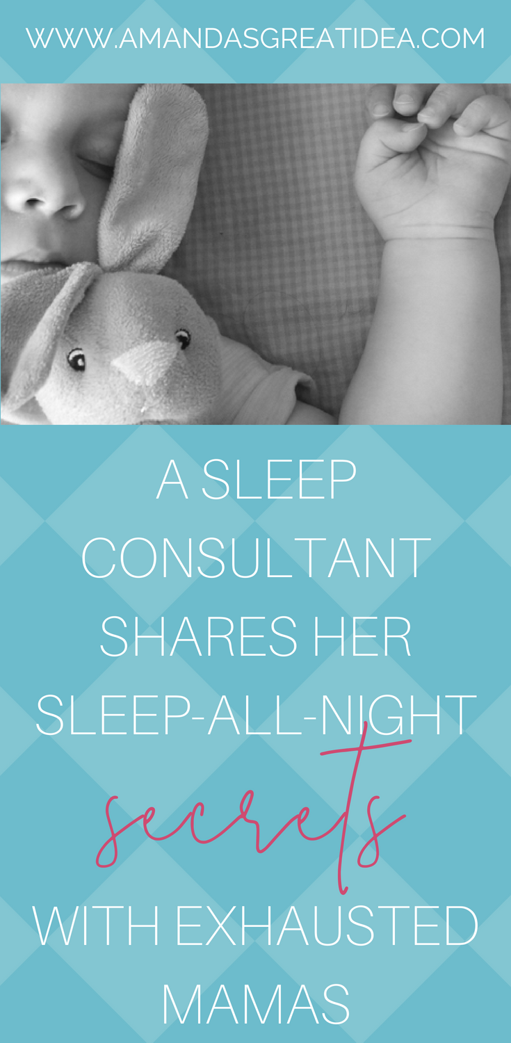 Searching for ways to help your baby sleep through the night? Read the top secrets from a sleep consultant and have the whole family sleeping better tonight! #babysleep #sleeptraining #infantsleep