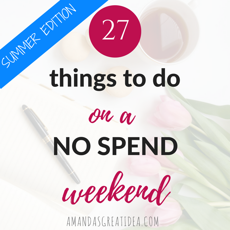 No Spend Weekend: 27 Free Things To Do This Summer