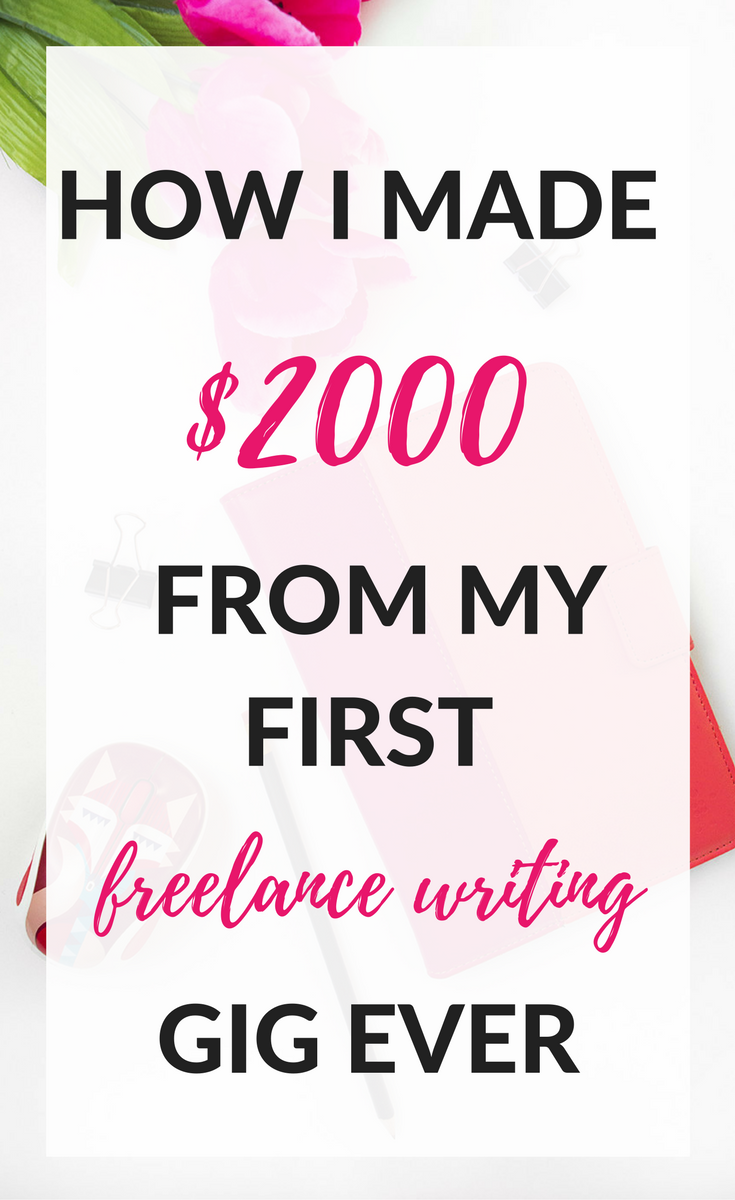 How I Made $2000 in My First 3 Months Freelance Writing (part-time!)